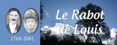 Le Rabot de Louis : une grande saga