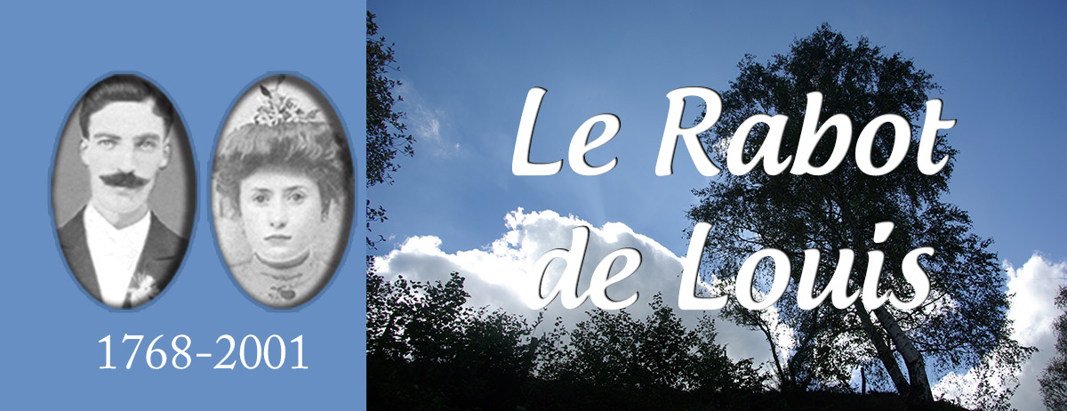 Le Rabot de Louis : une grande saga - Thierry BRAYER